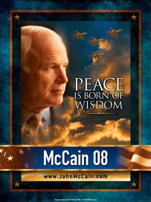 Peace is born of wisdom McCain 2008
