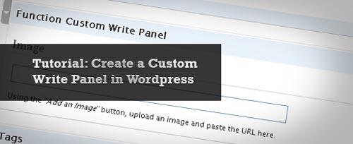 Tutorial: Creating Custom Write Panels in WordPress