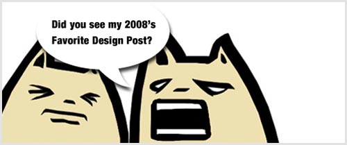 50 Brilliant Design Articles of 2008 in 23 Categories + 40 Reader Submitted Posts