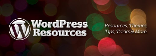WordPress Resources - 48 Resources, Tips, Tricks & Themes