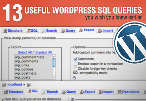 13-Useful-WordPress-SQL-Queries-You-Wish-You-Knew-Earlier