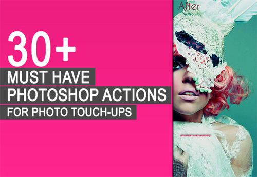 30-Must-Have-Photoshop-Actions-For-PhotoTouch-Ups