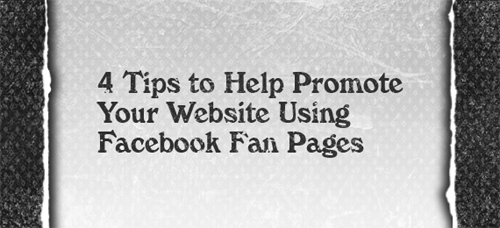 4-Tips-to-Help-Promote-Your-Website-Using-Facebook-Fan-Pages