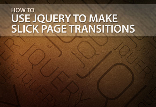 How-to-Use-jQuery-to-Make-Slick-Page-Transitions