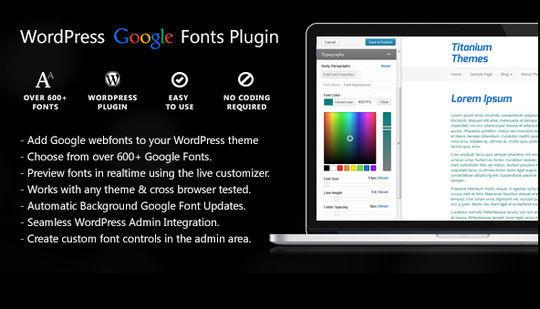 7 Plugins To Integrate Google Web Fonts In WordPress 2